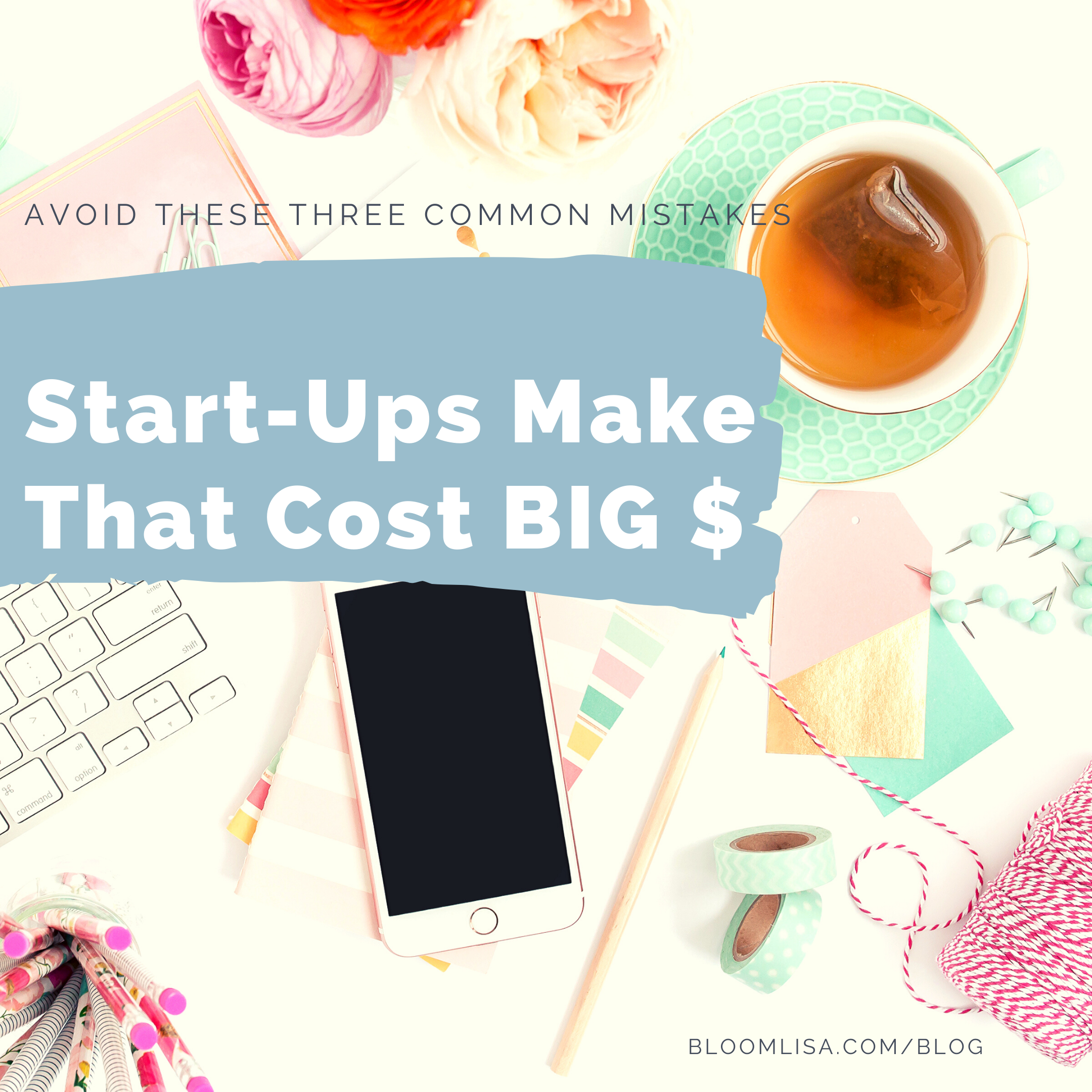 Common Mistakes Start Ups Make That Cost Them Money
