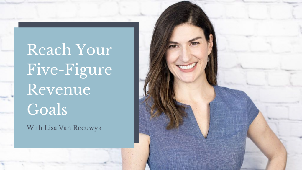 How to Reach Your Five-Figure Revenue Goals Blog Banner