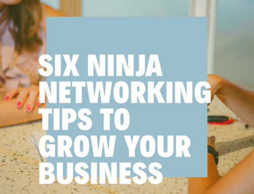 Six Tips to Networking Like a Ninja