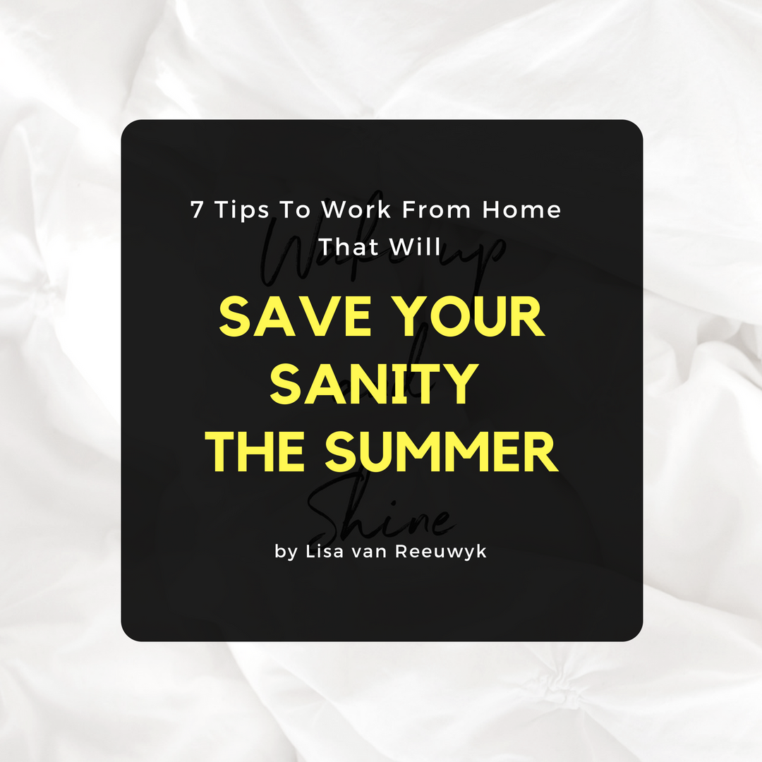 """7 tips to save your sanity over summer for mompreneurs"" - @BloomLisa"