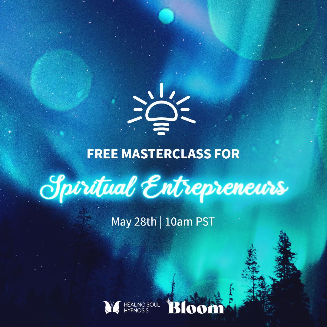 Masterclass for Spiritual Entrepreneurs