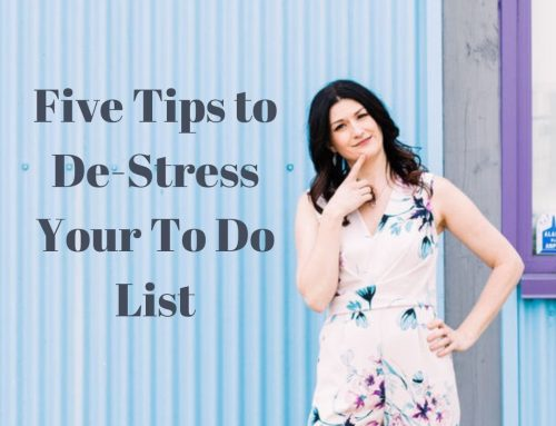 Five Tips to De-Stress your To Do List