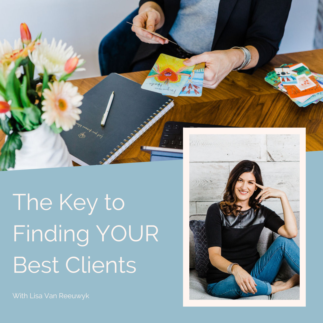 The Key To Finding YOUR Best Clients Tile