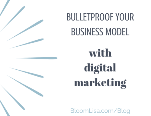 How to Bulletproof Your Business with Digital Marketing