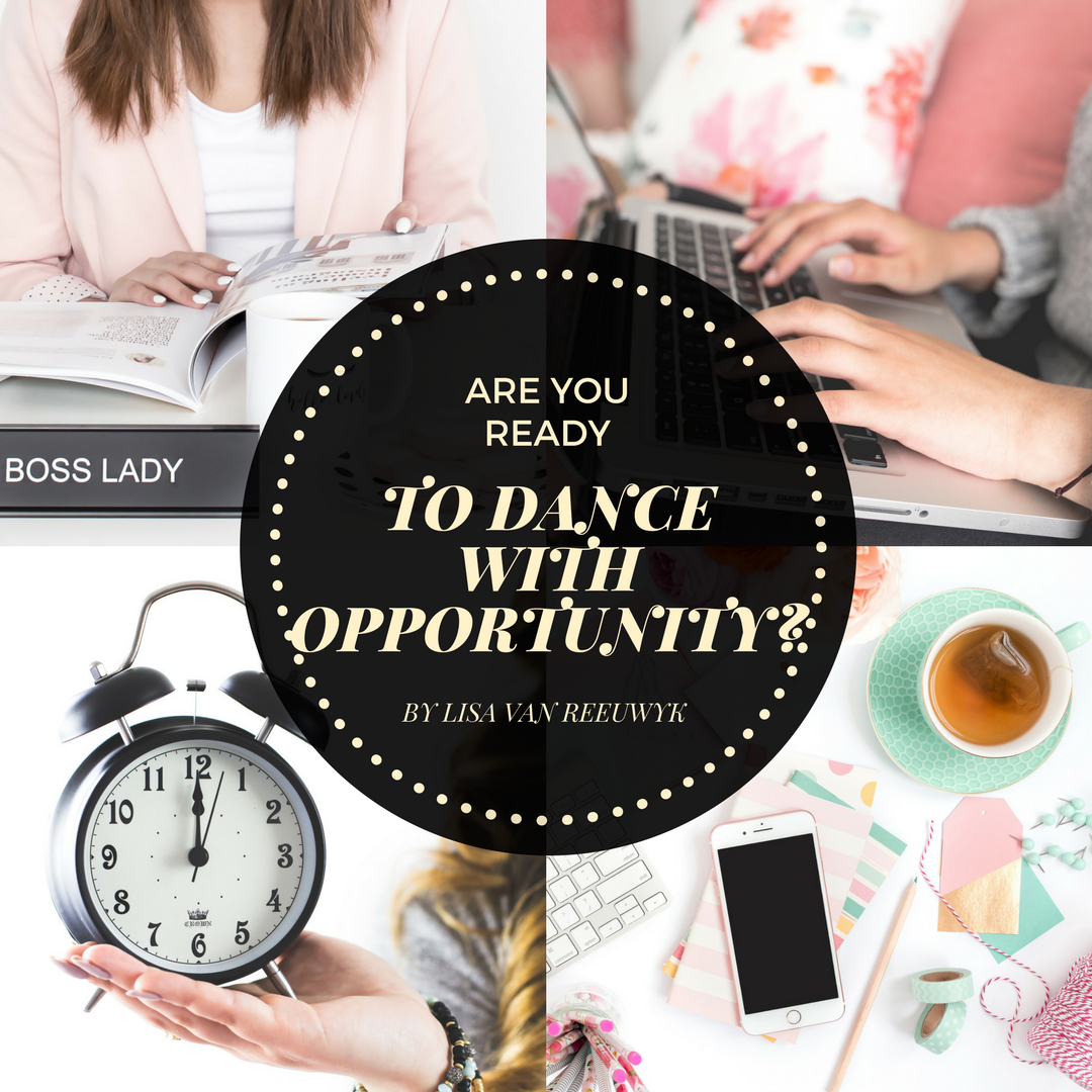 """""""Are you ready to dance with opportunity?"""" - @BloomLisa"""