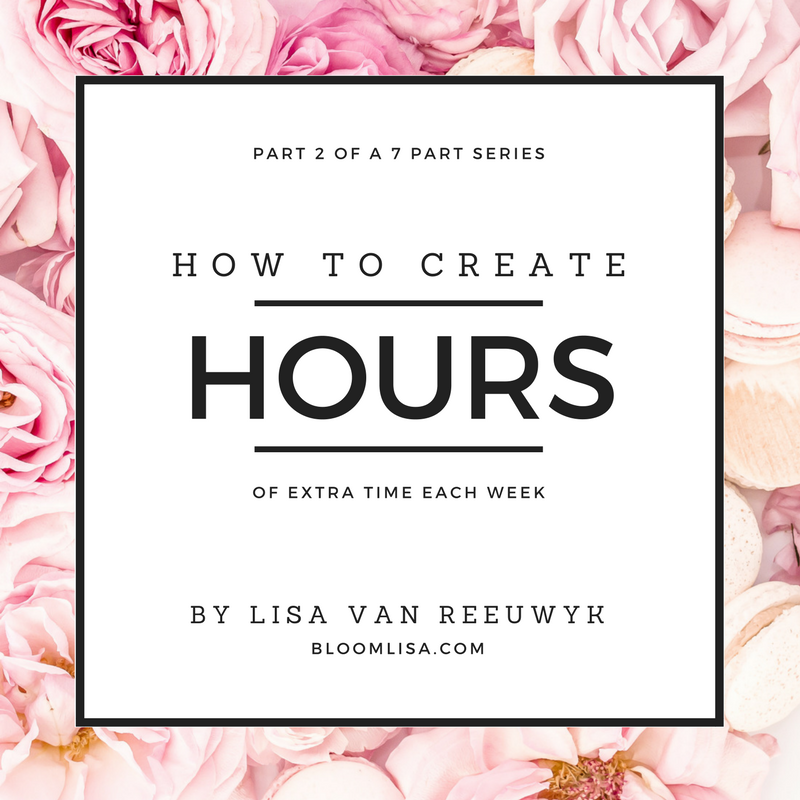 """Learn How to Create Extra Hours in Your Work Week With This Tip"" - @BloomLisa"